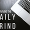 Surviving the daily grind